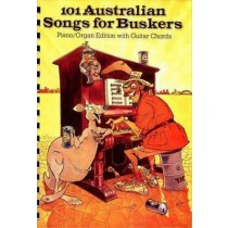 101 Australian Songs For Buskers Spiral Bound Book Piano Organ & Chords S141