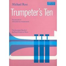 Trumpeter's Ten Michael Rose ABRSM Book Sheet Music Beginner Pieces Piano S96