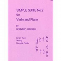 Simple Suite No 2 for Violin & Piano Bernard Barrell Solo Easy Sheet Music S155