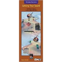 Getting Your Sound Guitar Shop Series Handy Guide Amps Effects Tobias S156