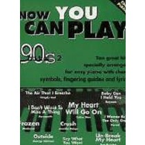 Now You Can Play Classic 90s Hits Songbook Chords Music Easy Piano Book S140