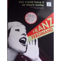 Franz Ferdinand You Could Have It So Much Better Guitar Tab Book B42