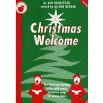 A Christmas Welcome Teachers Book Piano KS2-3 Choir Nativity  S145