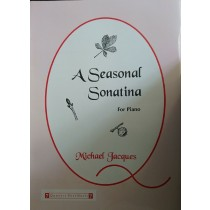 A Seasonal Sonatina For Piano Michael Jacques Sheet Music Book S172