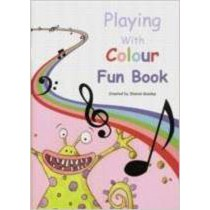 Playing With Colour Fun Book 2 Level Piano Pieces Songs Music Sharon Goodey S49