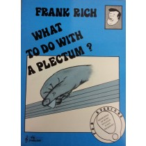 What To Do With A Plectrum? Frank Rich Tutor Technique Music Guitar Book S158