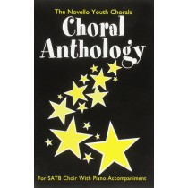 The Novello Youth Choral Anthology SATB Piano Accompaniment S69