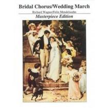 Bridal Chorus / Wedding March Wager / Mendelssohn Masterpiece Edition S69