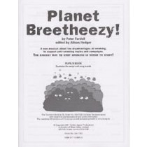 Planet Breetheezy Anti-Smoking Topic Musical KS2 Pupils Book Script Songs S153