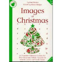 Images Of Christmas Musical Cantata Teachers Book School Choir KS2-4  S145