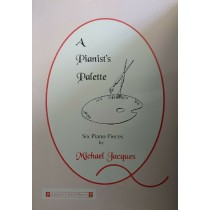 A Pianists Palette Six Piano Pieces Michael Jacques Sheet Music Book S172
