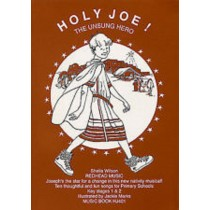 Sheila Wilson Holy Joe The Unsung Hero KS1-2 Christmas PVG Music Book S12