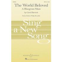 The World Beloved A Bluegrass Mass SATB Choral & Piano by Carol Barnett S02