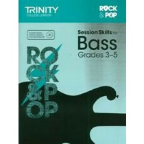 Trinity Session Skills for Bass Grade 3 - 5 Rock and Pop H2
