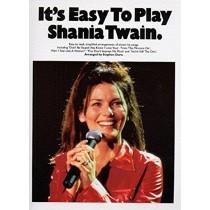 It's Easy To Play Shania Twain Easy Piano Arrangements S06