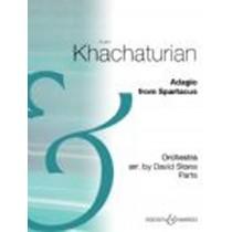 Khachaturian Aram Adagio from Spartacus Orchestra Parts Arr David Stone S137