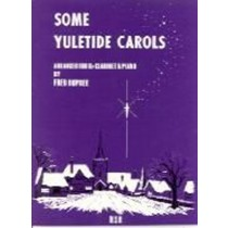 Some Yuletide Carols Book Bb Clarinet & Piano Fred Dupree Christmas Tunes S89