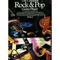 The Complete Rock & Pop Guitar Player Book 2 by Barker Cardinali & Day S146