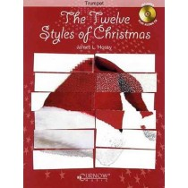 The Twelve Styles Of Christmas Trumpet Book & CD James Hosay Grades 2-3 S147
