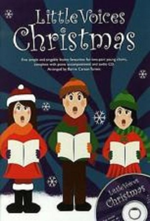 Little Voices Christmas CD Book 2 Part Choir Piano Voice Sheet Music Easy S152