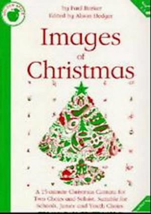 Images Of Christmas Musical Cantata Teachers Book School Choir KS2-4  S145