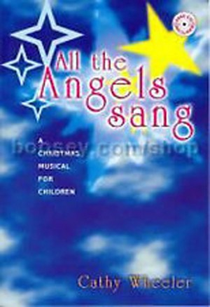 All The Angels Sang A Christmas Musical Children Book CD KS2 School Wheeler S01