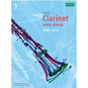 Selected Clarinet Exam Pieces Music Book 2008 - 2013 Grade 1 ABRSM Part Only S01