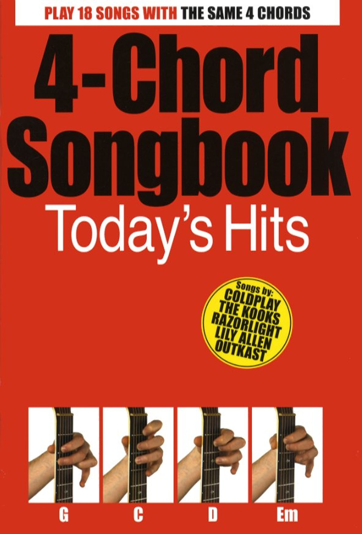 4 Chord Songbook Play Todays Hits With 4 Guitar Chords Sheet